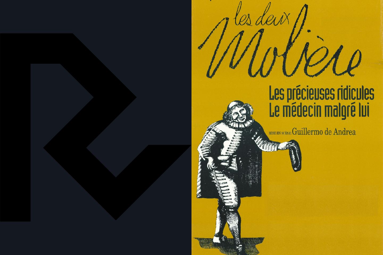 Les deux Molière (Les précieuses ridicules / Le médecin malgré lui)
